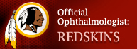 Official Ophthalmologist for the Washington Redskins
