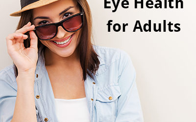 Eye Health for Adults