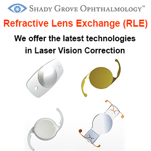 Refractive Lens Replacement RLE Shady Grove Ophthalmology